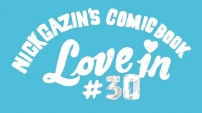 Nick Gazin's Comic Book Love-In #30
