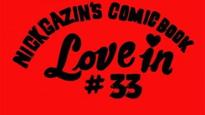 Nick Gazin's Comic Book Love-In #33