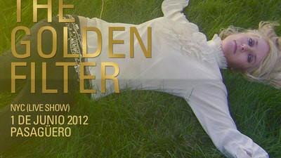 The Golden Filter y Little Boots en el Pasagüero