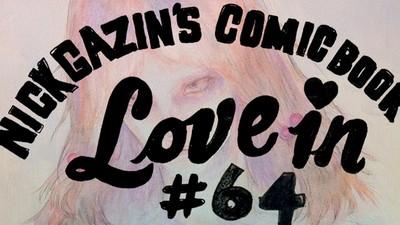 Nick Gazin's Comic Book Love-in #64