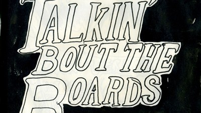 Talkin' 'Bout the Boards - I Came Here Due to Weird White Guilt but I Stayed for the Hilarity
