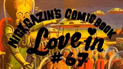 Nick Gazin's Comic Book Love-In #67