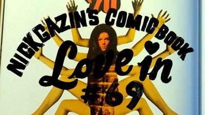 Nick Gazin's Comic Book Love-In #69