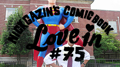 Nick Gazin's Comic Book Love-in #75