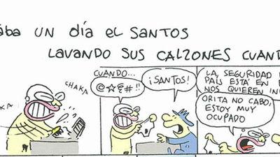 Estaba un día el Santos lavando sus calzones cuando...