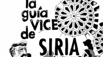La guía VICE de Siria. Parte 1