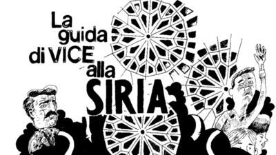 La guida di VICE alla Siria