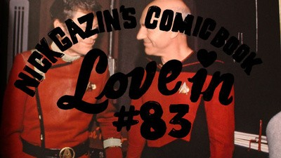Nick Gazin's Comic Book Love-In #83
