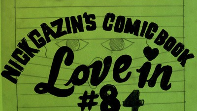 Nick Gazin's Comic Book Love-In #84