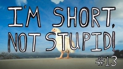 I'm Short, Not Stupid Presents: 'Tastes Like Chicken'
