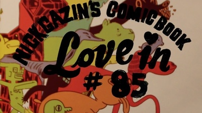Nick Gazin's Comic Book Love-in #85