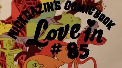 Nick Gazin's Comic Book Love-in #85