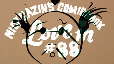 Nick Gazin's Comic Book Love-In #88