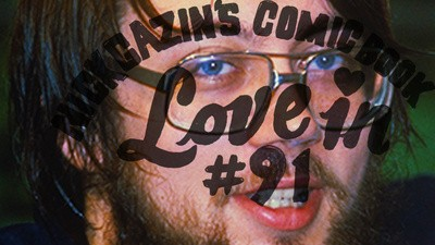 Nick Gazin's Comic Book Love-In #91