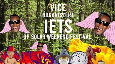 VICE organiseert... iets... op Solar Weekend Festival