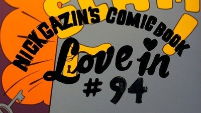 Nick Gazin's Comic Book Love-In #94