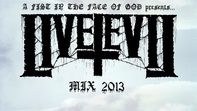 A Fist in the Face of God Presents... Live Evil Mix 2013