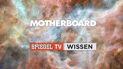 'Spiegel TV Wissen' zeigt ab Spätsommer unser neues Motherboard-Reportagemagazin