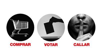 Comprar, votar, callar