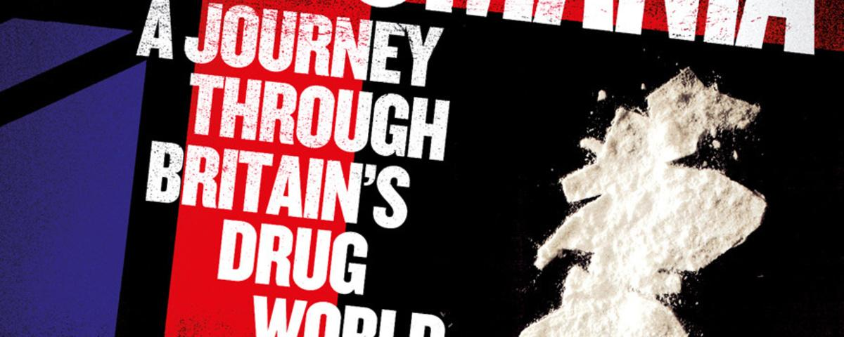 Everything You Wanted to Know About the UK Drugs Scene