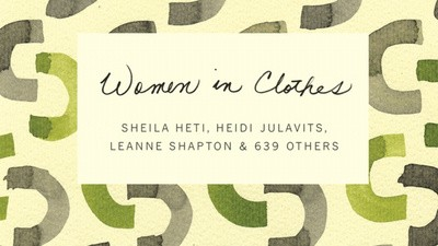 Sheila Heti Is a Woman in Clothes