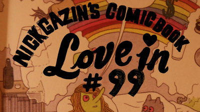 Nick Gazin's Comic Book Love-In #99