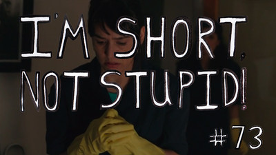 I'm Short, Not Stupid Presents: 'The Clean Up'