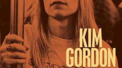 Kim Gordon Is a Badass Feminist Rock Goddess