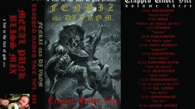 FENRIZ PRESENTA: TRAPPED UNDER VICE III