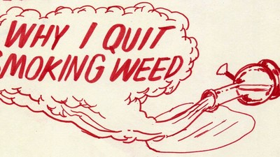 Why I Quit Smoking Weed