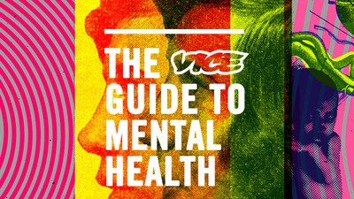 Welcome to the VICE Guide to Mental Health