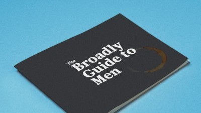 The Broadly Guide to Men