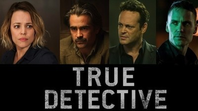 "Personajele din cel de-al doilea sezon ""True Detective"" au primit ce au vrut, chiar dacă au murit"