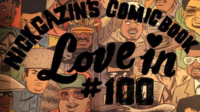 Nick Gazin's Comic Book Love-In #100