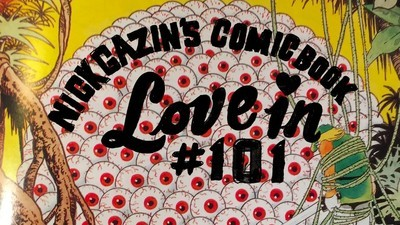 Nick Gazin's Comic Book Love-In #101