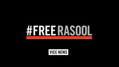 #FreeRasool : Shane Smith et VICE Media lancent un appel pour faire libérer le journaliste