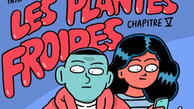 « Les Plantes Froides » – Chapitre 5