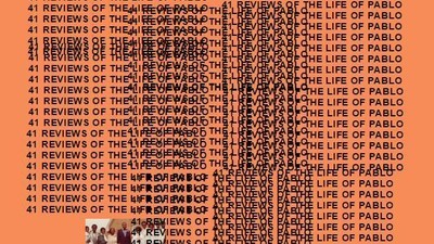 Here Are 41 Reviews of Kanye West's 'The Life of Pablo' So You Don't Have to Read Any Others