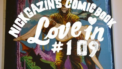 Nick Gazin's Comic Book Love-In #109