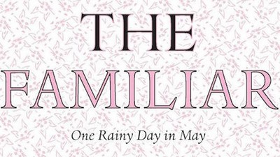 'The Familiar' Would Like to Be Less Familiar Than It Actually Is