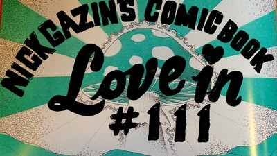 Nick Gazin's Comic Book Love-In #111