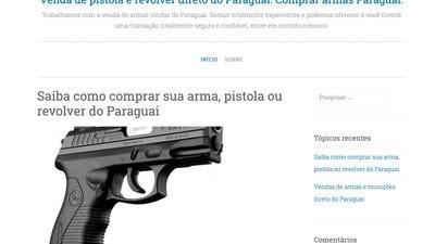 Blog oferece serviço de entrega de armas paraguaias no Brasil