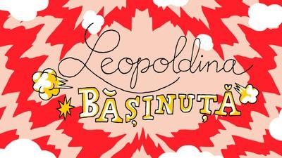 Leopoldina Bășinuță și Dl. Veveriță-Mue