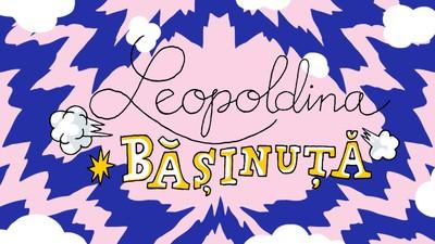 Leopoldina Bășinuță și gelozia