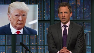 Seth Meyers Made a Helpful Roundup of the Heinous Stuff Trump Did This Week