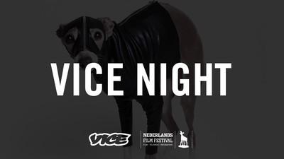 Kom naar de VICE Night op het Nederlands Film Festival