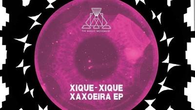 """Sinta um gostinho do primeiro EP do Xique-Xique com o remix do single """"Xaxoeira"""""""