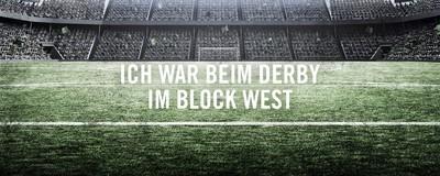 Ich war beim Derby im Block West