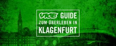 Der VICE Guide zum Überleben in Klagenfurt