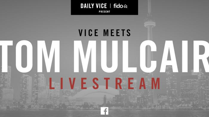 VICE Canada to Meet Tom Mulcair in Final Week of Campaign